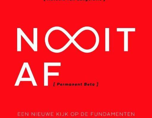 Nooit Af (Permanent Bèta) van Martijn Aslander en Erwin Witteveen, de auteurs van het succesvolle Easycratie.